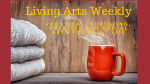 Living Arts Weekly: Meeting